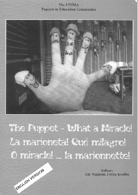 The Puppet – What a Miracle!